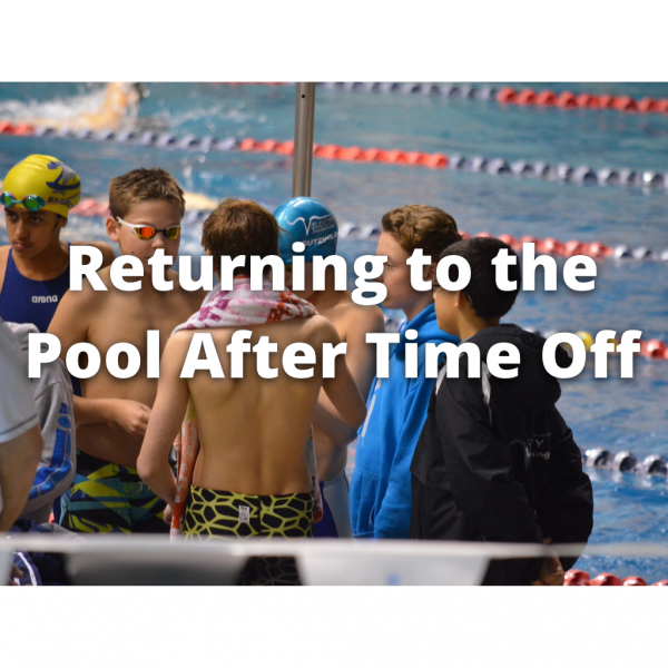 Tips for a Positive Return to the Pool After Lockdown
